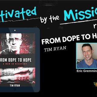 From Dope to Hope with Tim Ryan