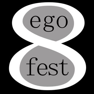 Special Report: Ego Fest 8
