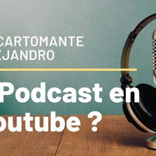 Podcast en el canal de YouTube?