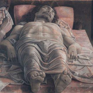 76 - Andrea Mantegna: Cristo morto e tre dolenti