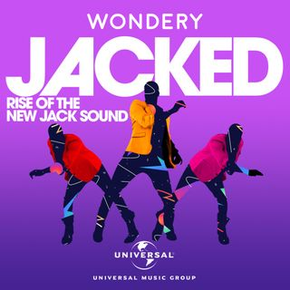 Wondery Presents Jacked: Rise of the New Jack