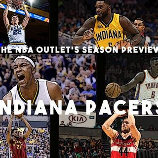 THE NBA OUTLET PREVIEW SERIES: INDIANA PACERS