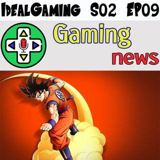 IdealGaming S02 EP09 - Ritardi, recuperi e DBZ Kakarot