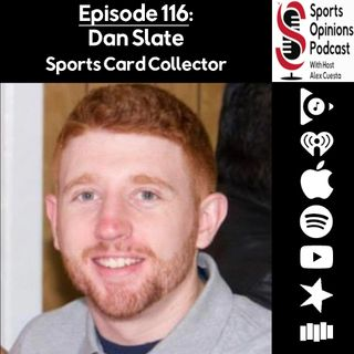 116. SOP: Dan Slate, Sports Card Collector