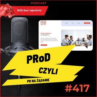 #417 PRoD czyli PR na żądanie