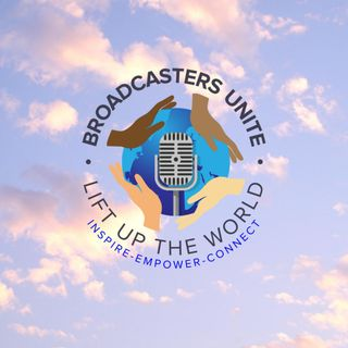 Broadcasters Unite: Lift Up The World