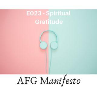 E023 Understanding Spiritual Gratitude