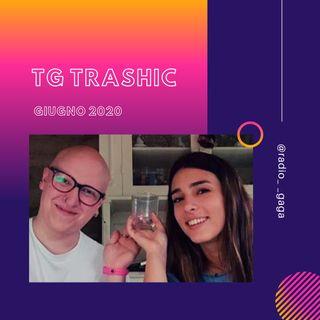 TG TRASHIC - Giugno 2020