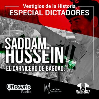 Historia de los dictadores: Saddam Hussein, el carnicero de Bagdad