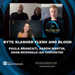 Byte Slasher Flesh And Blood