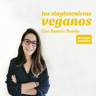 Episodio 2: Los singlutenistas veganos