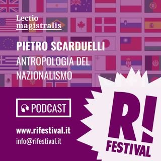 """Pietro Scarduelli, """"Antropologia del Nazionalismo"""" - RiFestival 2018"""