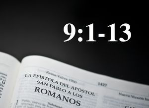 Dios no falla en cumplir Su palabra / Romanos 9:1-13  - Audio