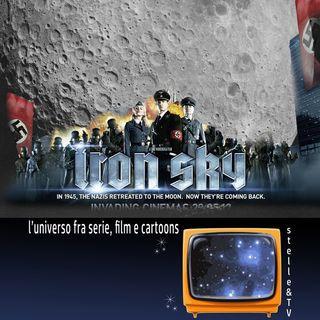 #25 Stelle&TV: il lato oscuro della Luna & Iron Sky