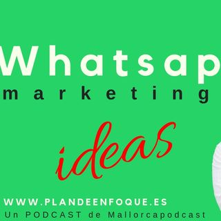 ✅ Ideas para usar whatsapp en marketing en 2019 ✅