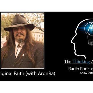 Unoriginal Faith (with AronRa)