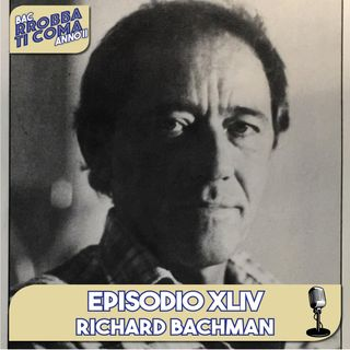 Richard Bachman - Episodio 044