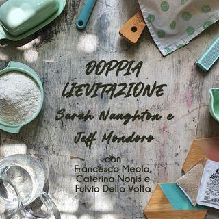 Doppia lievitazione | di Sarah Naughton e Jeff Mondoro