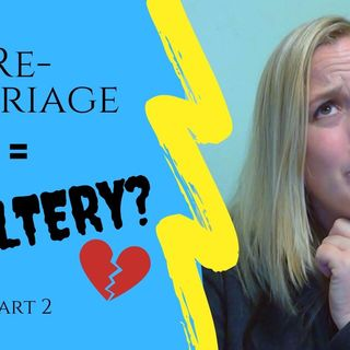IS REMARRIAGE ADULTERY? Part 2 | 1 Cor 7:8-9 & 1 Cor 7:27-28 | Positive Case Remarriage Is NOT Sin
