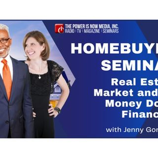 Homebuyer Seminar with Jenny Gonzalez: Real Estate Market and No Money Down