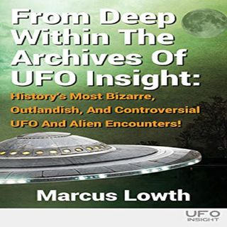 Outlandish & Bizarre UFO Cases with Marcus Lowth