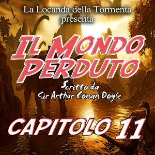 Il mondo Perduto - Capitolo 11