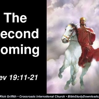 Episode 245 - Tha' Second Coming - Revelation 19