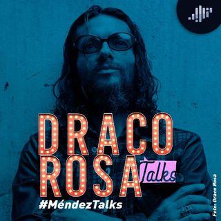 Draco Rosa en #MéndezTalks