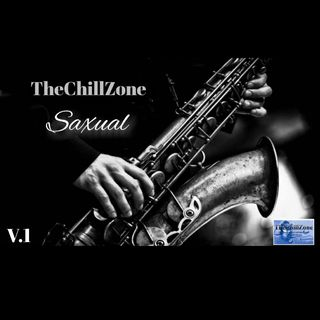 TheChillZone Saxual Volume One