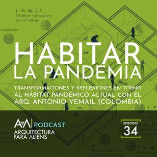 EP34  Habitar la Pandemia - Arquitectura para Aliens EL PODCAST