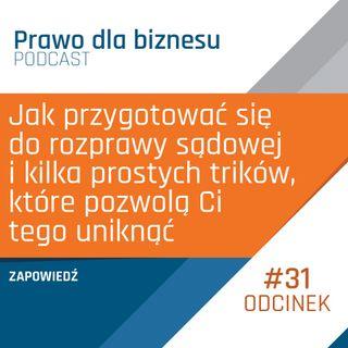 Zapowiedź podcastu Prawo dla Biznesu - 7 stycznia 2019 r.
