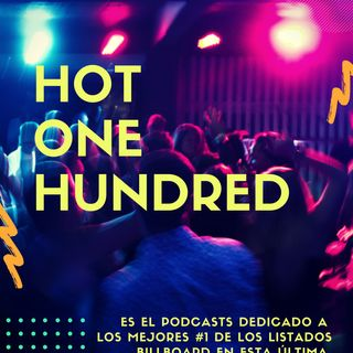 Podcast Hot One Hundred 2010-2020 by Luis Sanchez