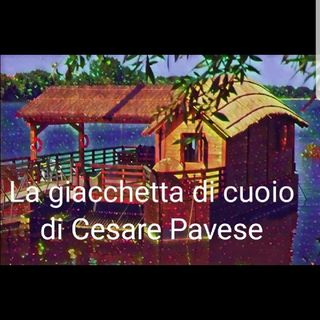 La giacchetta di cuoio di Cesare Pavese