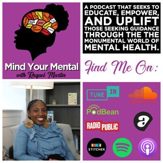 Mind Your Mental with Raquel Martin: Therapy is for Us