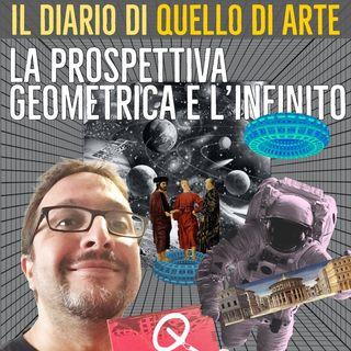 Diario 13 - La prospettiva geometrica e l'infinito