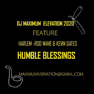 DJ MAXIMUM ELEVATION 2020 MIX FT HARLEM - ROD WAVE &KEVIN GATES