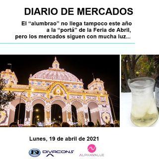 DIARIO DE MERCADOS Lunes 19 Abril
