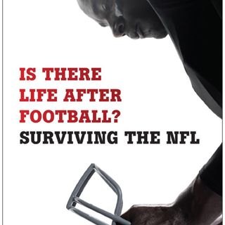 Podcast Exclusive – Is There Life After Football?