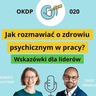 OKDP 020 Jak rozmawiać o zdrowiu psychicznym w pracy? Wskazówki dla liderów