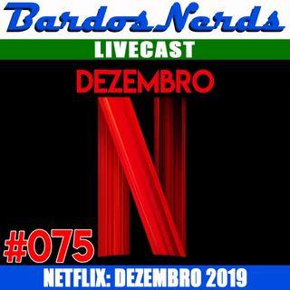 BN #075 - O QUE ENTRA NA NETFLIX EM DEZEMBRO