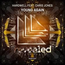 Hardwell - Young Again (ft. Chris Jones)