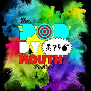 The PODdy mouthz podcast