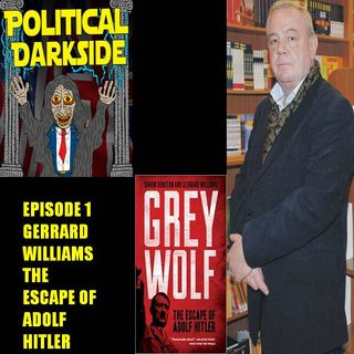 Episode 1 - Gerrard Williams & the escape of Adolf Hitler
