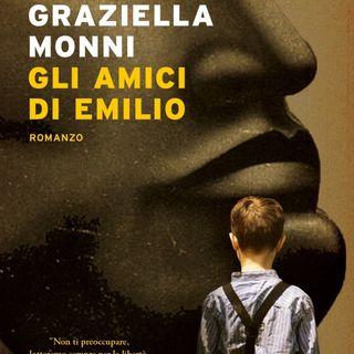 """Graziella Monni """"Gli amici di Emilio"""""""