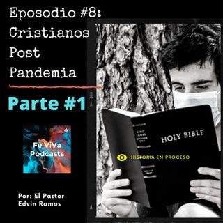 Episodio #8 Cristianos post pandemia