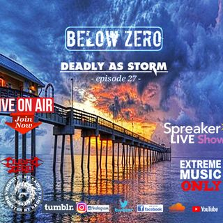 BELOW ZERO - DEADLY AS STORM