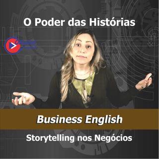 Storytelling - O poder das histórias no mundo dos negócios
