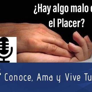 Episodio 25: ¿Hay algo malo en el placer? Conoce, Ama y Vive Tu Fe Podcast Audio