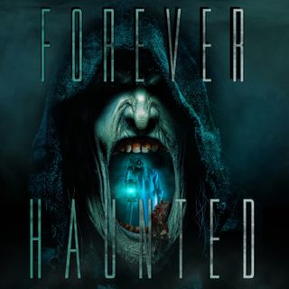Forever Haunted Podcast