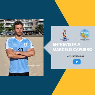 Ep 001 - Entrevista con Marcelo Capurro - Selección uruguaya de Fútbol Playa